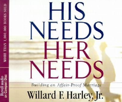 His Needs, Her Needs: Building an Affair-Proof Marriage 9780800744236