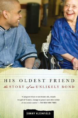 His Oldest Friend: The Story of an Unlikely Bond 9780805080605