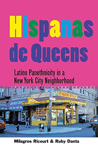 Hispanas de Queens: Latino Panethnicity in a New York City Neighborhood 9780801487958