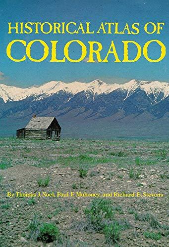 Historical Atlas of Colorado 9780806125916