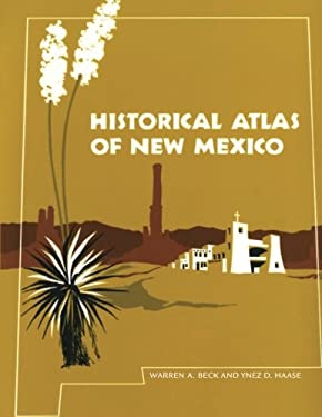 Historical Atlas of New Mexico 9780806108179