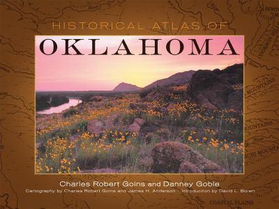 Historical Atlas of Oklahoma 9780806134833