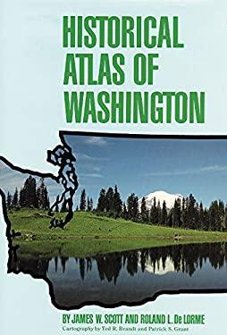 Historical Atlas of Washington 9780806121086