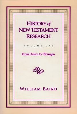History of New Testament Research Vol 1