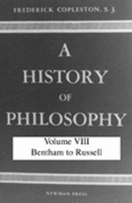 History of Philosophy: Bentham to Russell 9780809100729