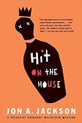 Hit on the House: Detective Sergeant Mulheisen Mysteries 3236651