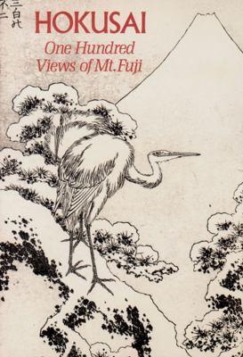Hokusai: One Hundred Views of Mt. Fuji 9780807614532