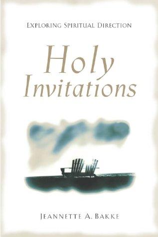 Holy Invitations: Exploring Spiritual Direction