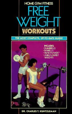 Home Gym Fitness: Free Weight Workouts 9780809252732