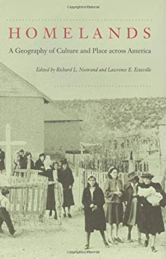 Homelands: A Geography of Culture and Place Across America 9780801867002