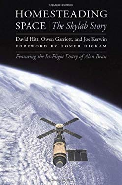 Homesteading Space: The Skylab Story 9780803224346