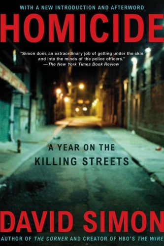 Homicide: A Year on the Killing Streets 9780805080759