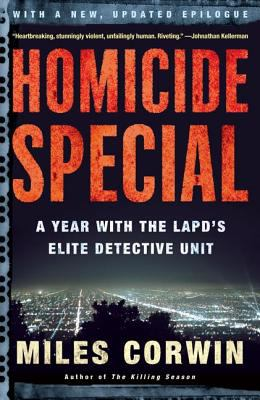Homicide Special: A Year with the LAPD's Elite Detective Unit 9780805076943