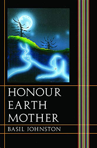 Honour Earth Mother 9780803276222