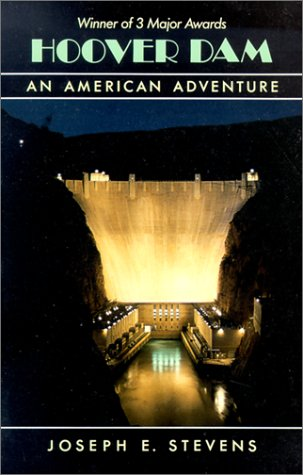 Hoover Dam: An American Adventure 9780806122830