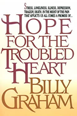 Hope for the Troubled Heart 9780802726698