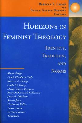 Horizons in Feminist Theology 9780800629960
