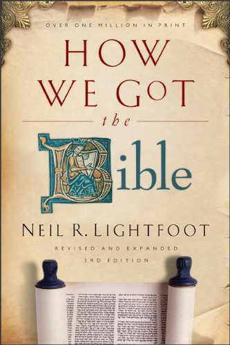 How We Got the Bible 9780801072611