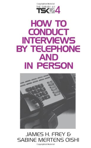 How to Conduct Interviews by Telephone and in Person 9780803957190