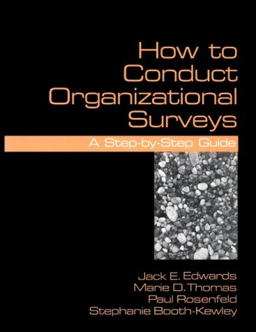 How to Conduct Organizational Surveys: A Step-By-Step Guide 9780803955134