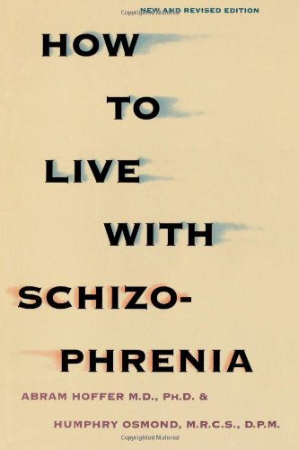 How to Live with Schizophrenia 9780806513829