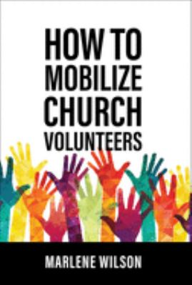 How to Mobilize Church Volunteers 9780806620121