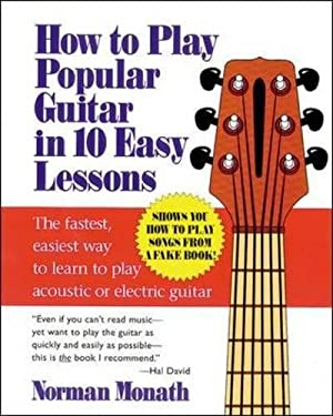 How to Play Popular Guitar in 10 Easy Lessons 9780809237654