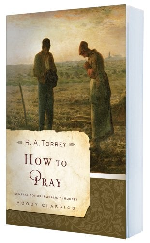How to Pray 9780802456526