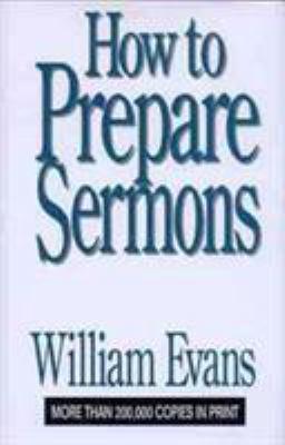 How to Prepare Sermons 9780802437259
