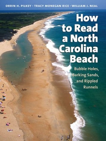 How to Read a North Carolina Beach: Bubble Holes, Barking Sands, and Rippled Runnels 9780807855102