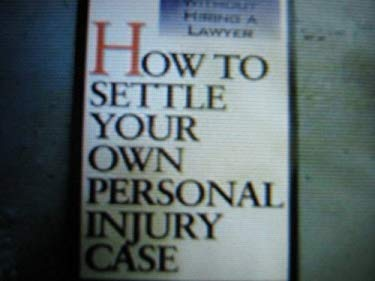 How to Settle Own Injury Case 9780806516844