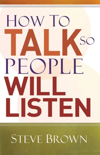 How to Talk So People Will Listen 9780801061448