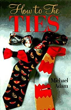 How to Tie Ties 9780806993454