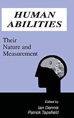 Human Abilities: Their Nature and Measurement 9780805818000