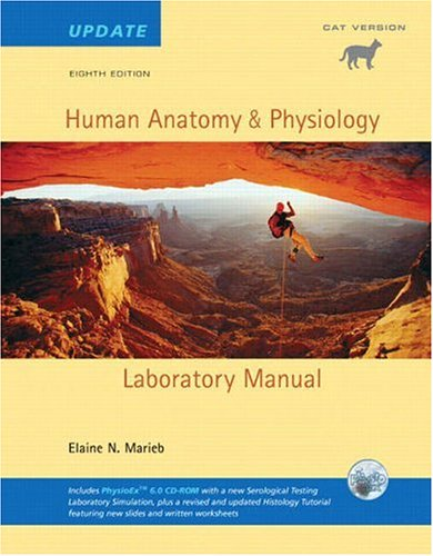 Human Anatomy & Physiology Lab Manual, Cat Version, Update with Access to Physioex 6.0 9780805372533