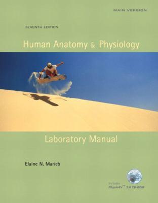 Human Anatomy & Physiology Laboratory Manual, Main Version 9780805355147