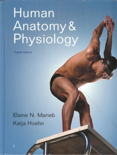 Human Anatomy & Physiology [With Access Code] 9780805395693
