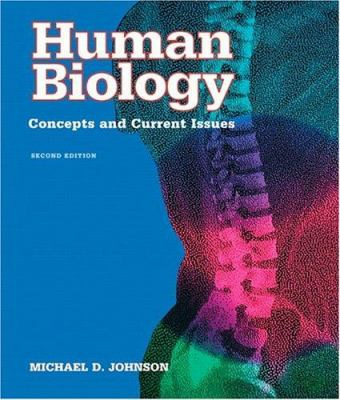 Human Biology: Concepts and Current Issues 9780805348804