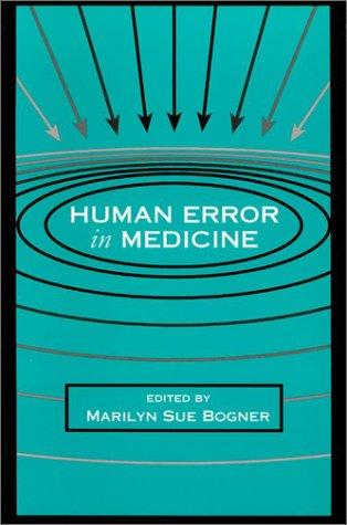Human Error in Medicine 9780805813869