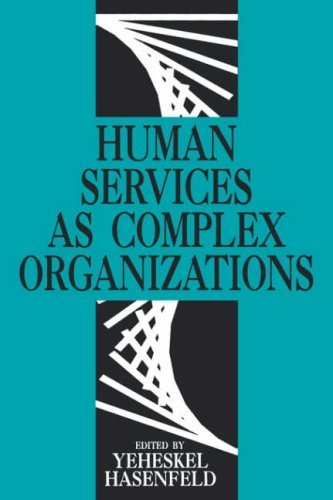 Human Services as Complex Organizations 9780803940659