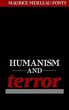 Humanism and Terror: An Essay on the Communist Problem 9780807002773