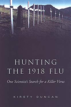 Hunting the 1918 Flu -OS 9780802087485