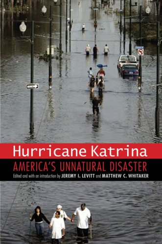 Hurricane Katrina: America's Unnatural Disaster 9780803217607