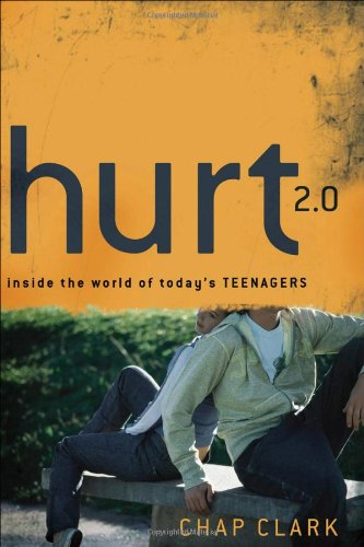 Hurt 2.0: Inside the World of Today's Teenagers 9780801039416