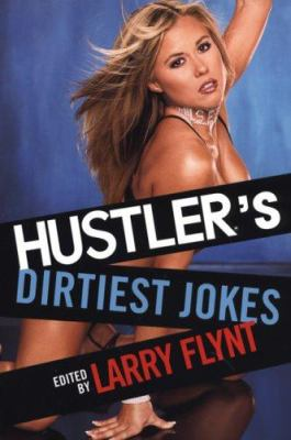 Hustler's Dirtiest Jokes 9780806527321