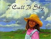 I Call It Sky 3246038