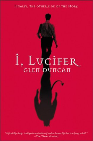 I, Lucifer: Finally, the Other Side of the Story 9780802140142