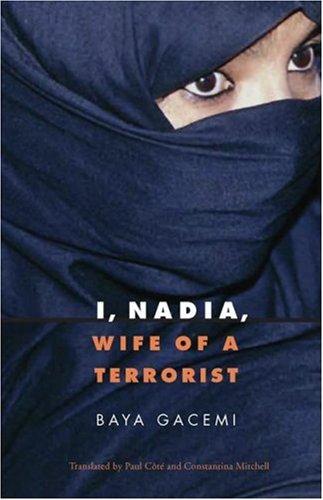 I, Nadia, Wife of a Terrorist 9780803222045