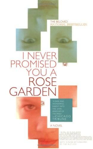 I Never Promised You a Rose Garden 9780805089264