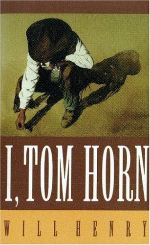I, Tom Horn 9780803272835